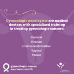 Gynecologic oncologists